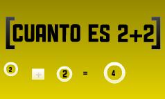 ¿Cuanto es 2+2?