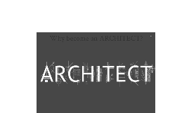 so you want to be an Architect?
