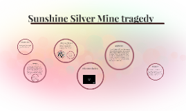 Sunshine Silver Mine tragedy