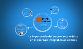 La importancia del tratamiento médico