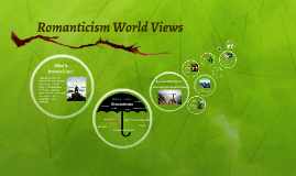 Romanticism World Views