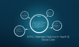 Intro to BTEC Extended Diploma in Health and social care