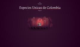 Especies Unicas de Colombia