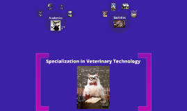 Specialization in Veterinary Technology