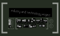 Industry and Technology Project