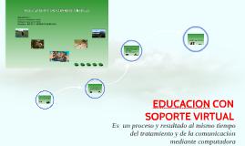 Educacion con Soporte Virtual