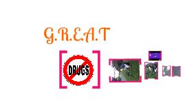 Copy of G.R.E.A.T Project