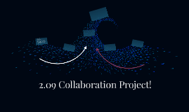 2.09 Collaboration Project!