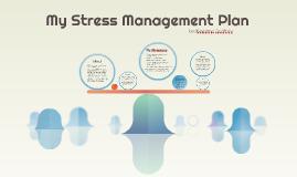 My Stress Management Plan