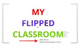 My Flipped Classroom (GVSU)