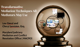 Transformative Mediation Techniques All Mediators May Use