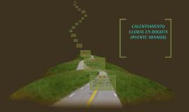 Copy of calentamiento global en Bogota (Puente antaranda