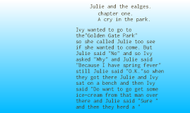 Julie and the eagles.
