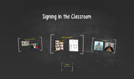Signing in the Classroom