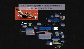 Copy of Sports Injuries- extrinsic / intrinsic risk factors