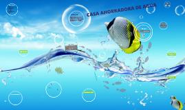 Copy of Proyect of AHORRO DE AGUA EN CASA