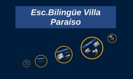 Esc.Biligüe Villa Paraiso