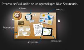 Proceso de evaluación de los aprendizajes nivel secundario.