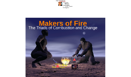Makers of Fire