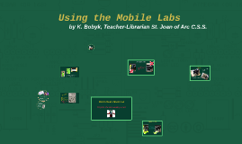 Using the Mobile Labs