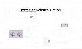 Dystopian Science Fiction