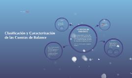 Clasificacion y Caracterizacion de las Cuentas de Balance