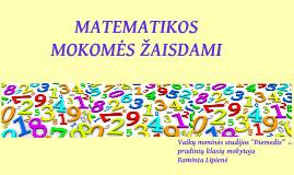 Matematikos mokomės žaisdami