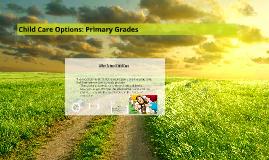 Child Care Options: Primary Grades