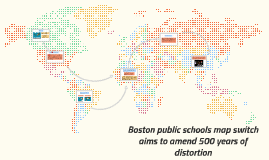 Boston public schools map switch aims to amend 500 years of