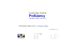 PROFICIENCY (CPE) 1.6 Music Today