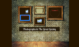 Photographs in The Great Gatsby