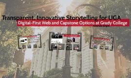 Transparent, Innovative Storytelling at UGA