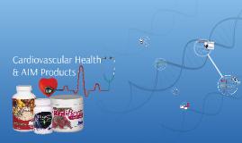 Cardiovascular Health & AIM Products