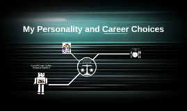 My Personality and Career Choices