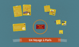 Un Voyage à Paris (French Term 4 Project)