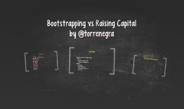 Bootstrapping vs Raising Capital