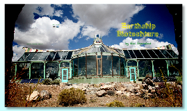 Earthships!