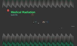 Medical Radiation