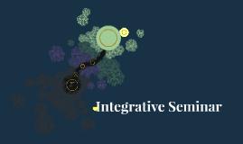 Integrative Seminar