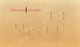 Chile 1930-1960