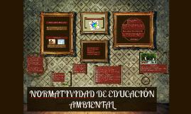 Copy of NORMATIVIDAD DE EDUCACIÓN AMBIENTAL