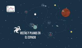 Copy of RECTAS Y PLANOS EN EL ESPACIO