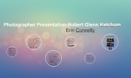 Photographer Presentation-Robert Glenn Ketchum