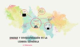 UNidad y diversificación de la lengua española