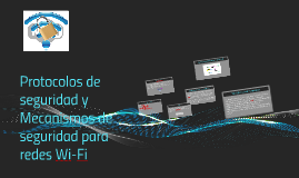Protocolos de seguridad y Mecanismos de seguridad para redes