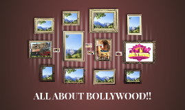 ALL ABOUT BOLLYWOOD!!