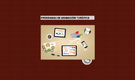 Copy of PROGRAMAS DE ANIMACIÓN TURÍSTICA