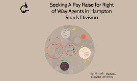 Seeking Pay Raise for Right of Way Agents in Division