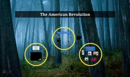 Copy of The American Revolution