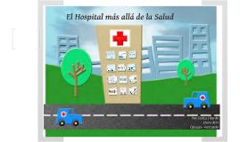 Copy of El hospital más allá de la salud